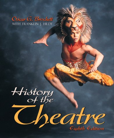 9780205281718: History of the Theatre (8th Edition)