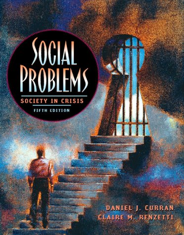 9780205282609: Social Problems: Society in Crisis (5th Edition)