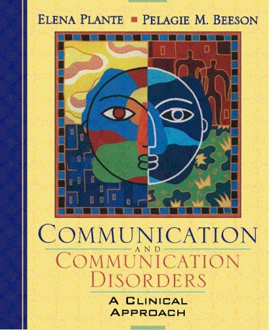 9780205283200: Communication and Communication Disorders: A Clinical Introduction