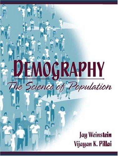 Demography: The Science of Population: Jay Weinstein, Vijayan