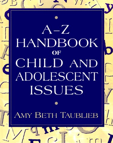 9780205283279: A to Z Handbook of Child and Adolescent Issues