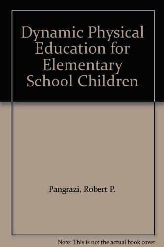 9780205284085: Dynamic Physical Education for Elementary School Children