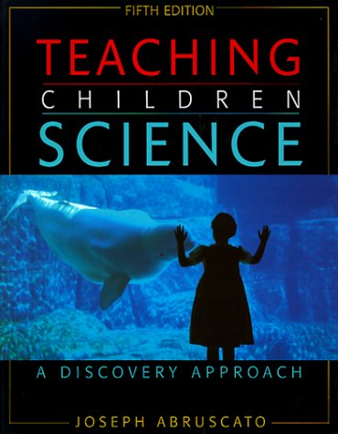 9780205284108: Teaching Children Science: A Discovery Approach