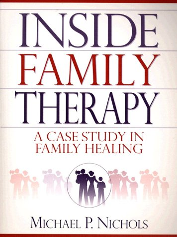 9780205284122: Inside Family Therapy: A Case Study in Family Healing