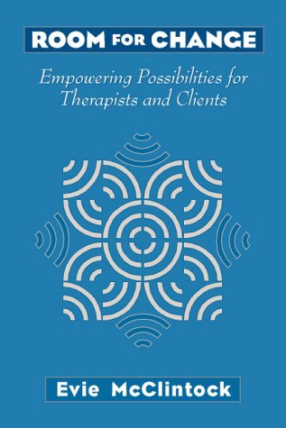 9780205284382: Room for Change: Empowering Possibilities for Therapists and Clients