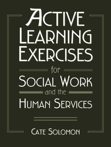 9780205284856: Active Learning Exercises for Social Work and the Human Services
