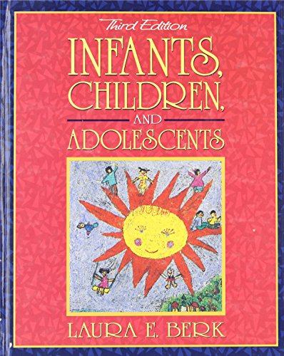 9780205285044: Infants, Children, and Adolescents