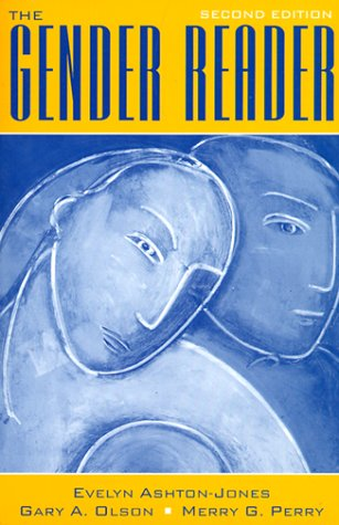 The Gender Reader (2nd Edition): Evelyn Ashton-Jones, Gary A. Olson, Merry G. Perry