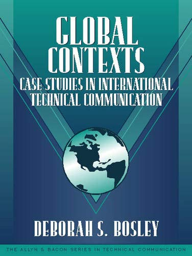 9780205286829: Global Contexts: Case Studies in International Technical Communication (Part of the Allyn & Bacon Series in Technical Communication)