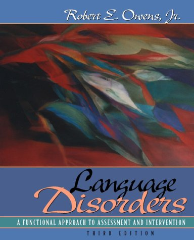 9780205287031: Language Disorders: A Functional Approach to Assessment and Intervention (3rd Edition)