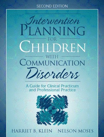 9780205287475: Intervention Planning for Children with Communication Disorders: A Guide for Clinical Practicum and Professional Practice (2nd Edition)