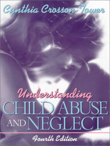 9780205287802: Understanding Child Abuse and Neglect