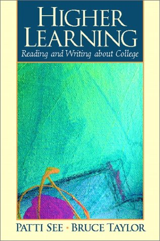 9780205287895: Higher Learning: Reading and Writing about College