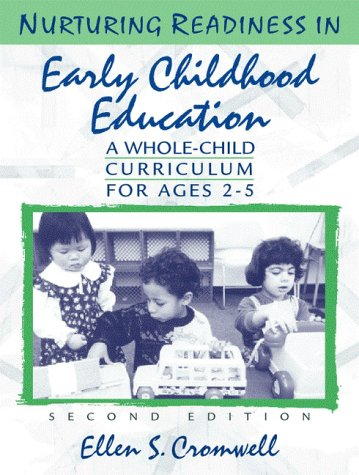 9780205288632: Nurturing Readiness in Early Childhood Education: A Whole-Child Curriculum for Ages 2-5 (2nd Edition)