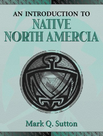 9780205289905: Introduction to Native North America, An