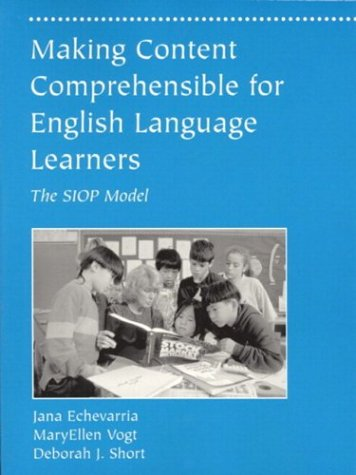 Making Content Comprehensible for English Language Learners: Jana Echevarria, Maryellen