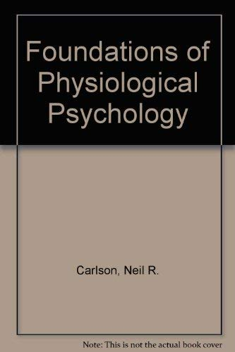 9780205290390: Foundations of Physiological Psychology