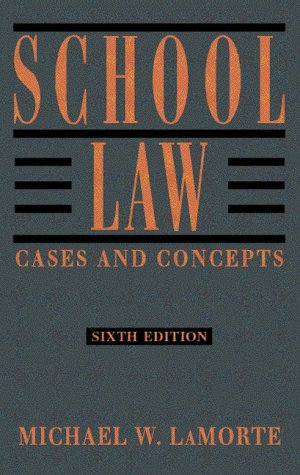 9780205290642: School Law: Cases and Concepts (6th Edition)