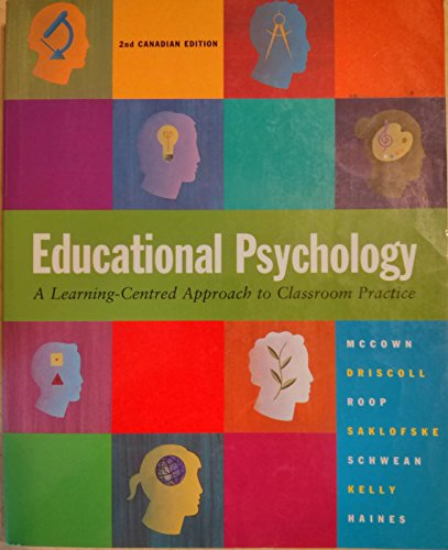 9780205290703: Educational Psychology: A Learning-Centred Approach to Classroom Practice, Canadian Edition (2nd Edition)