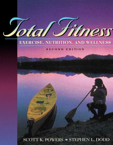 9780205291205: Total Fitness: Exercise, Nutrition, and Wellness (2nd Edition)