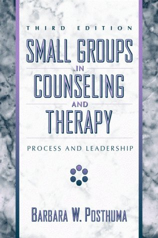 9780205291267: Small Groups in Counseling and Therapy: Process and Leadership