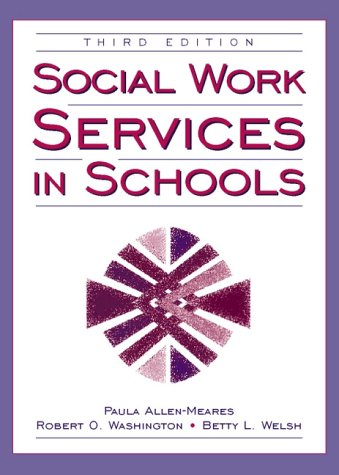 9780205291472: Social Work Services in Schools (3rd Edition)