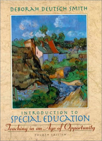 9780205292226: Introduction to Special Education: Teaching in an Age of Opportunity (4th Edition)