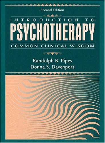 Introduction to Psychotherapy: Common Clinical Wisdom (2nd