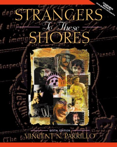9780205293322: Strangers to These Shores: Race and Ethnic Relations in the United States (6th Edition)