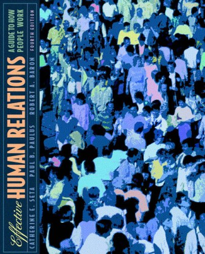 9780205293339: Effective Human Relations: A Guide to People at Work (4th Edition)