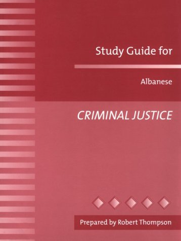 Criminal Justice: Albanese, Jay S.