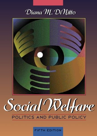 9780205294541: Social Welfare: Politics and Public Policy (5th Edition)