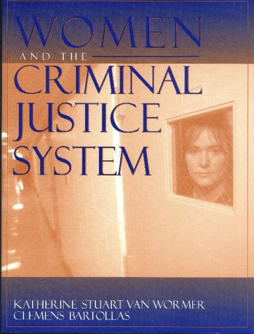 9780205294572: Women and the Criminal Justice System: Gender, Race, and Class