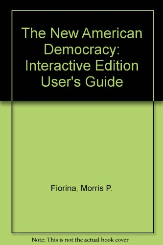 Interactive Edition User's Guide with CD-ROM (0205294820) by Morris P. Fiorina; Paul E. Peterson