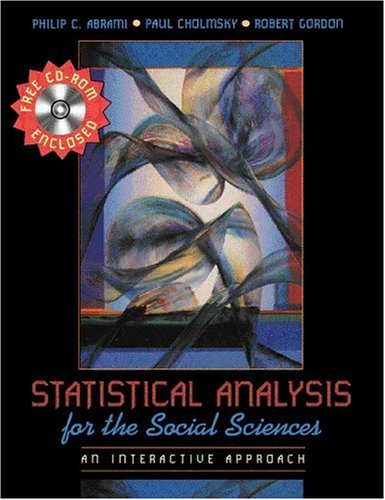 9780205294930: Statistical Analysis for the Social Sciences: An Interactive Approach
