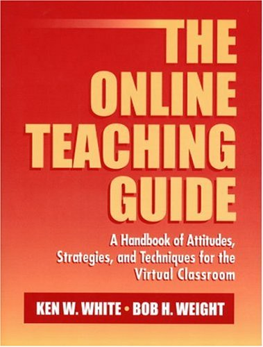 9780205295319: The Online Teaching Guide: A Handbook of Attitudes, Strategies, and Techniques for the Virtual Classroom