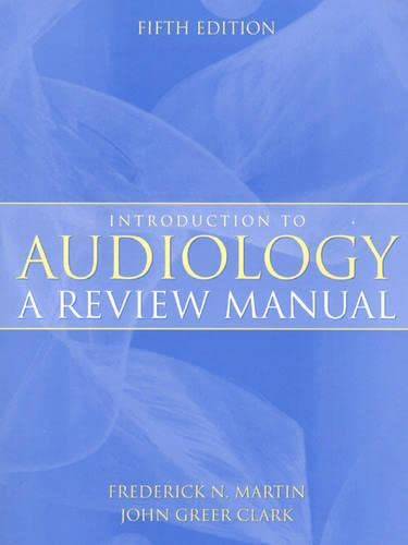 9780205295371: Introduction to Audiology: A Review Manual (Revised Printing)