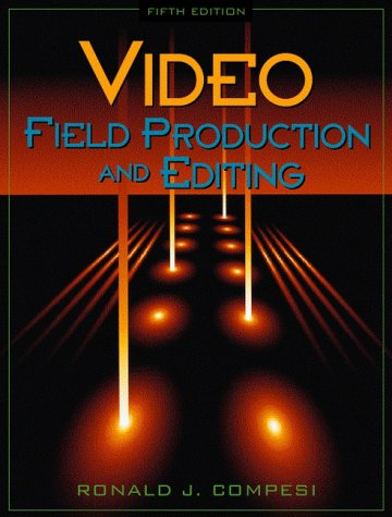 9780205295562: Video Field Production and Editing (5th Edition)