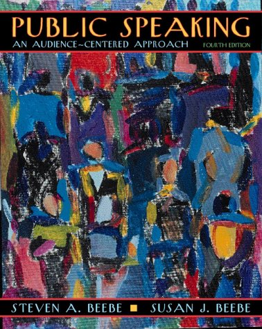 9780205295593: Public Speaking: An Audience-Centered Approach (4th Edition)