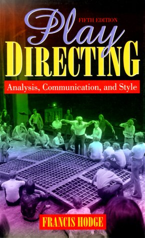 9780205295616: Play Directing: Analysis, Communication, and Style