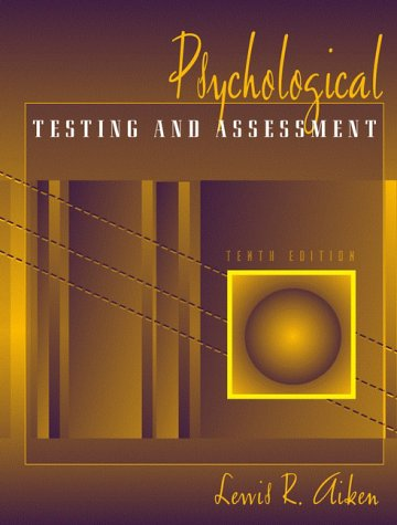 9780205295678: Psychological Testing and Assessment (10th Edition)