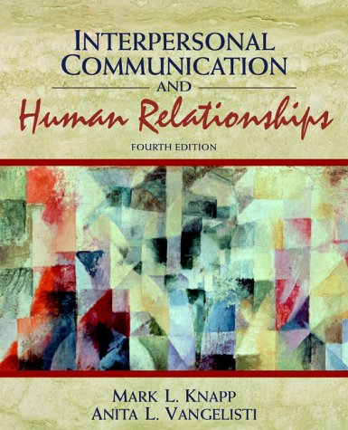 9780205295739: Interpersonal Communication and Human Relationships (4th Edition)