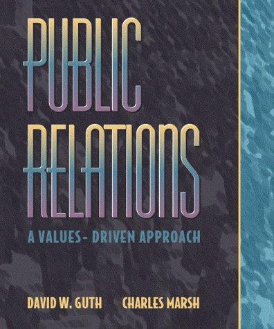 9780205295746: Public Relations: A Values-Driven Approach
