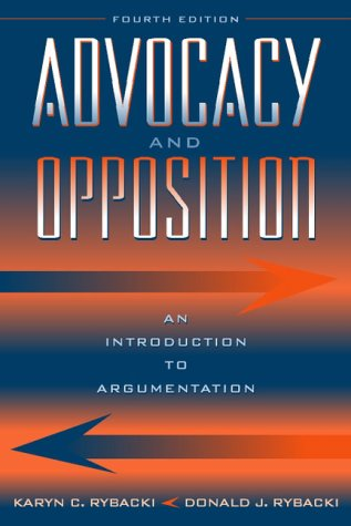 9780205295838: Advocacy and Opposition: An Introduction to Argumentation (4th Edition)