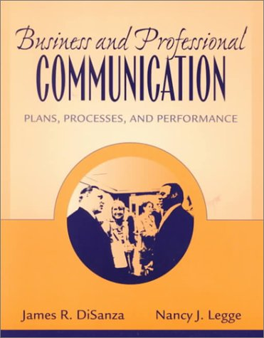 9780205295852: Business and Professional Communication: Plans, Processes, and Performance