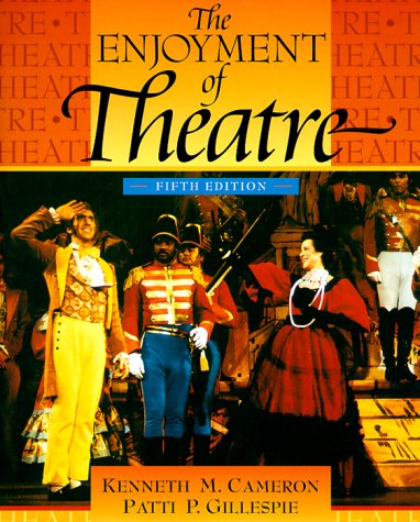 9780205295906: The Enjoyment of the Theatre (5th Edition)