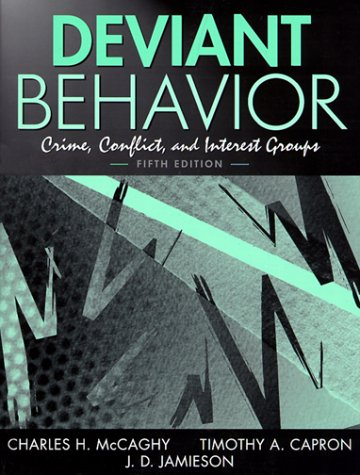 9780205296163: Deviant Behavior: Crime, Conflict, and Interest Groups (5th Edition)