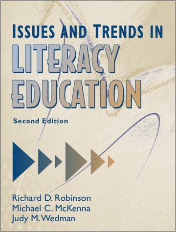 Issues and Trends in Literacy Education (2nd Edition): Richard David Robinson, Michael C. McKenna, ...
