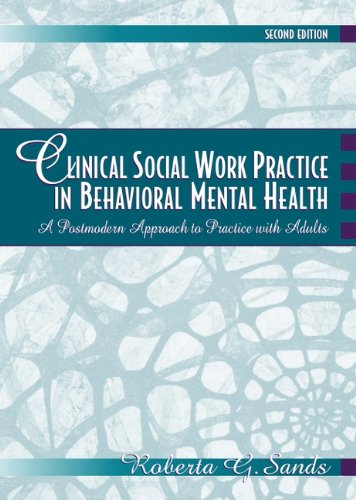 9780205296996: Clinical Social Work Practice in Behavioral Mental Health: A Postmodern Approach to Practice with Adults (2nd Edition)