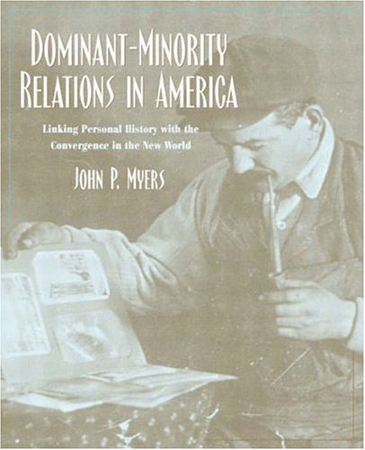 9780205297504: Dominant-Minority Relations in America: Linking Personal History with the Convergence in the New World